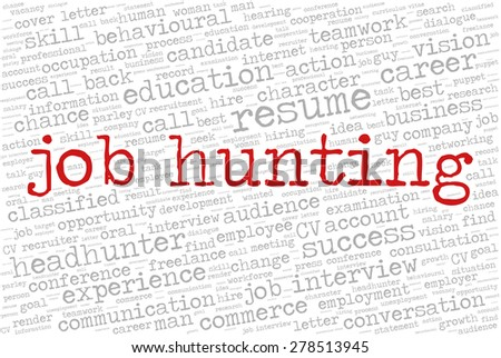 """Word cloud related to job interview, employment and recruitment. Words """"Job hunting"""" emphasized. - stock vector"""