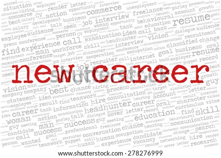 """Word cloud related to job interview, employment and recruitment. Words """"New career"""" emphasized. - stock vector"""