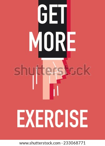 Word GET MORE EXERCISE - stock vector