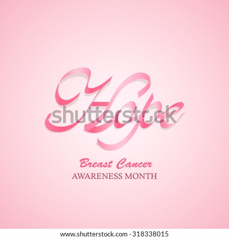 Word Hope made of pink ribbon. Breast Cancer awareness month, vector illustration - stock vector