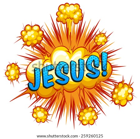 Word Jesus with cloud explosion in the back - stock vector