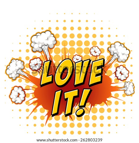 Word love it with explosion background - stock vector