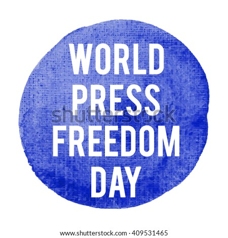 Word Press Freedom Day holiday, celebration, card, poster, logo, words, text written on blue painted watercolor background illustration - stock vector