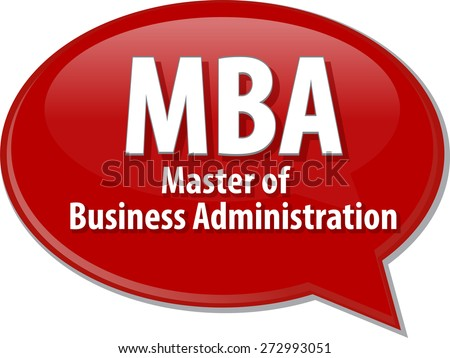 word speech bubble illustration of business acronym term MBA Master of Business Administration vector - stock vector
