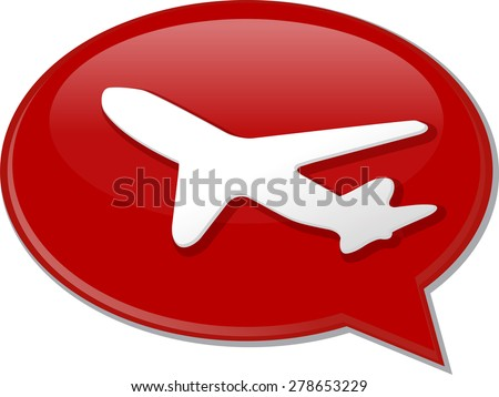 Word speech bubble illustration of discussion forum blog airplane air travel vector - stock vector
