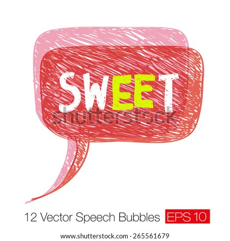 """Word """"Sweet"""" on red careless sketch speech bubble with chaotic hand-drawn diagonal strokes and scratches. Element for grunge design. Vector illustration - stock vector"""
