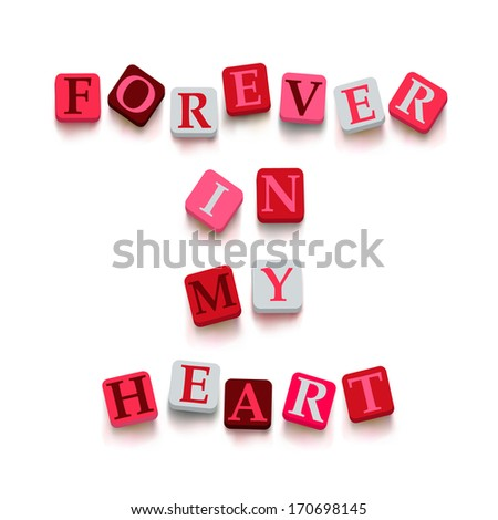 """Words """"forever in my heart"""" with colorful blocks isolated on a white background. Description with bright cubes. Valentine's day card. Vector illustration EPS 10. - stock vector"""