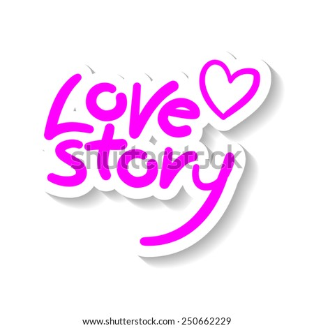 words Love story typography lettering decorative text with heart - stock vector