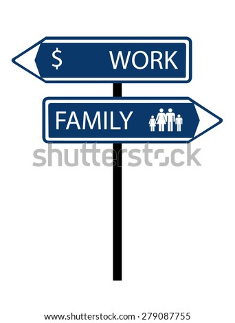 Work family decision roadsign isolated vector - stock vector