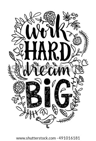 Work Hard Dream Big lettering.