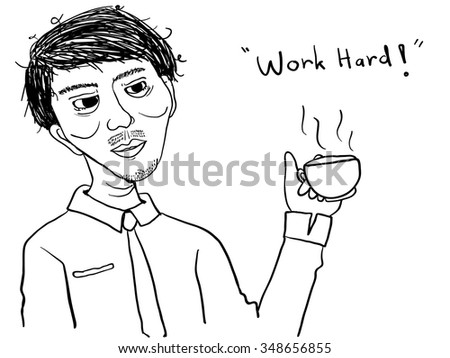 work hard man with a coffee show exhausted time doodle vector - stock vector