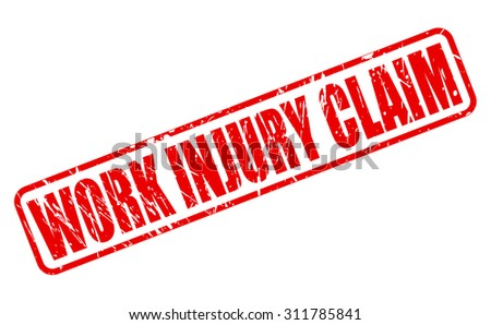 WORK INJURY CLAIM red stamp text on white - stock vector