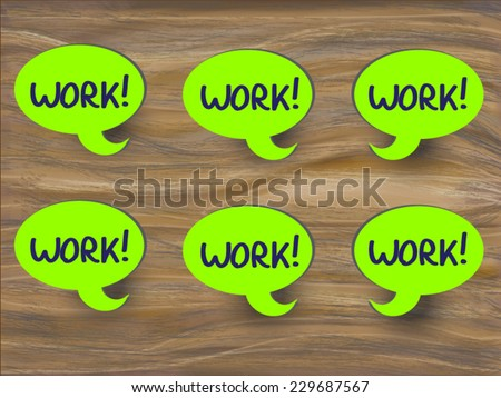 Work motivator concept illustration a set of green speech bubbles sticker with hand written reminder