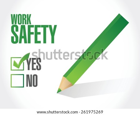 work safety check mark sign concept illustration design over white - stock vector