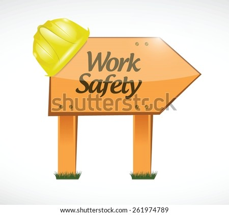 work safety wood sign concept illustration design over white - stock vector