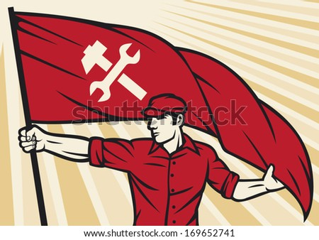 worker holding a flag - industry poster (industry design, construction worker, poster for labor day) - stock vector