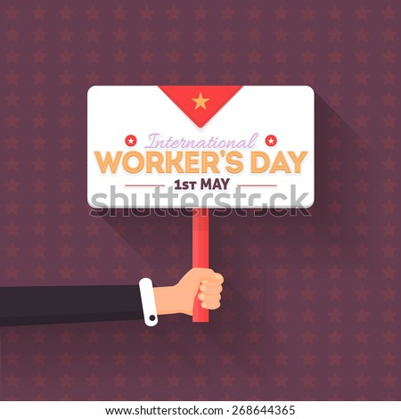 Worker's Day Lettering, Flat Long Shadow Style Signboard Hold Hand  - stock vector
