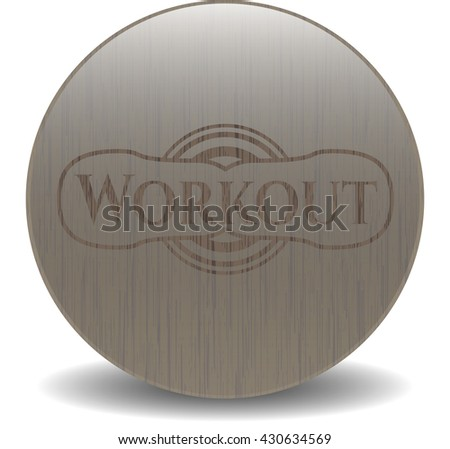 Workout realistic wood emblem - stock vector