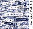 WORKSHOP. Word cloud concept illustration.  - stock vector