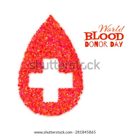 World blood donor day concept with red drop and cross. Vector illustration. - stock vector