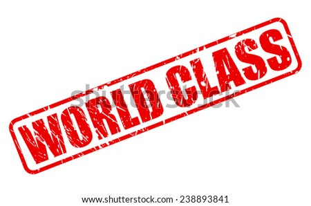 World class red stamp text on white - stock vector