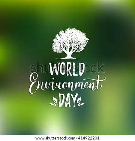 World environment day vector card,poster.World environment day background. World environment day vector typography. World environment day lettering.World environment day text card with tree silhouette - stock vector