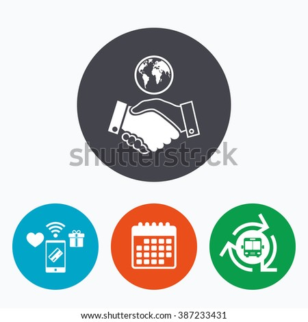 World handshake sign icon. Amicable agreement. Successful business with globe symbol. Mobile payments, calendar and wifi icons. Bus shuttle. - stock vector