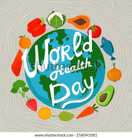 World health day concept with earth and healthy food. Design in a colorful style. - stock vector