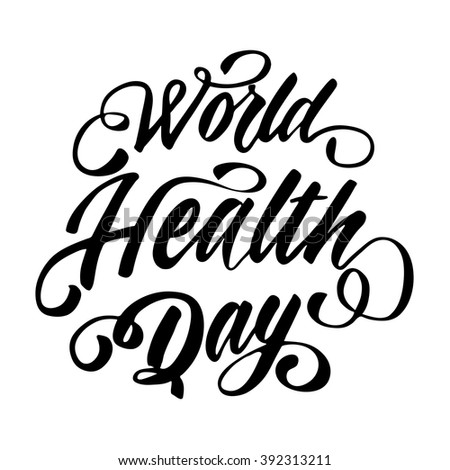 world health day hand drawn lettering vector background - stock vector