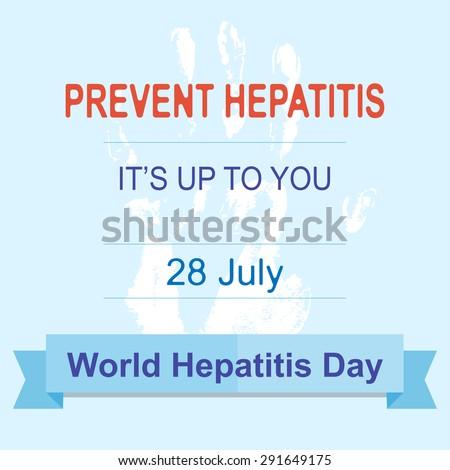 World Hepatitis Day july. Prevent Hepatitis. vector illustration. - stock vector