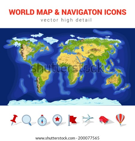 World map high detail vector navigation icon set. America, Asia, Europe, Africa, Australia continents, rivers, mountains, seas, forests. Pin icons and objects custom template. - stock vector