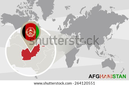 World map with magnified Afghanistan. Afghanistan flag and map. - stock vector