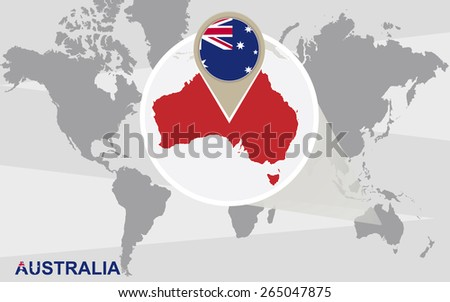 World map with magnified Australia. Australia flag and map. - stock vector