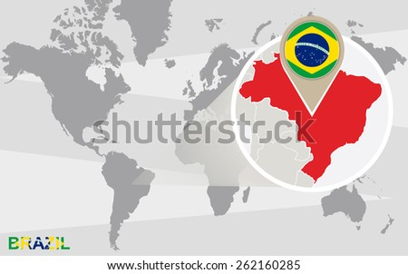 World map with magnified Brazil. Brazil flag and map. - stock vector