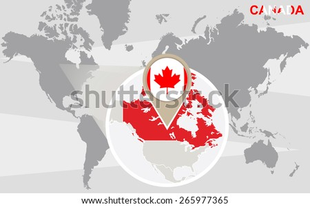 World map with magnified Canada. Canada flag and map. - stock vector