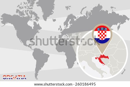 World map with magnified Croatia. Croatia flag and map. - stock vector