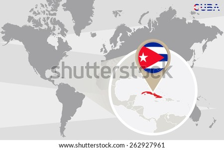 World map with magnified Cuba. Cuba flag and map. - stock vector