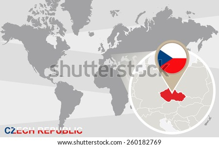 World map with magnified Czech Republic. Czech Republic flag and map. - stock vector