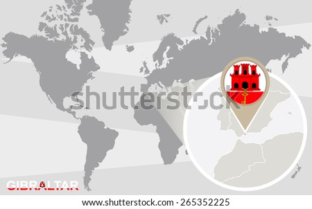 World map with magnified Gibraltar. Gibraltar flag and map. - stock vector