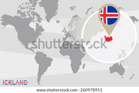 World map with magnified Iceland. Iceland flag and map. - stock vector