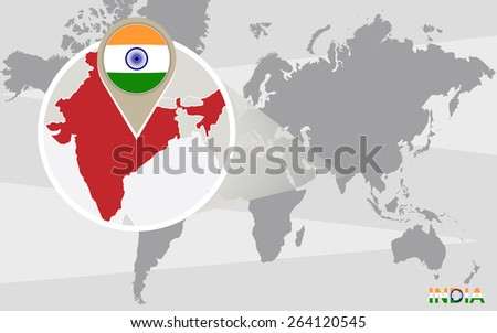 World map with magnified India. India flag and map. - stock vector