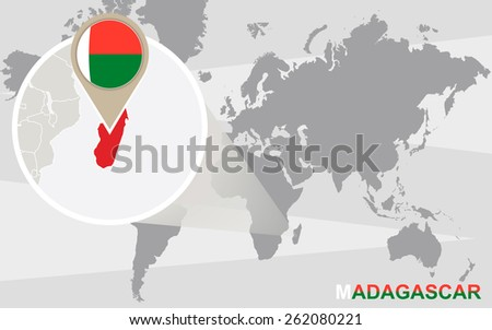 World map with magnified Madagascar. Madagascar flag and map. - stock vector