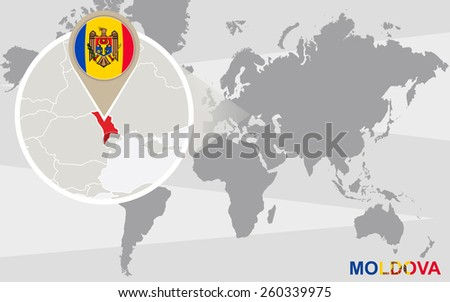 World map with magnified Moldova. Moldova flag and map. - stock vector