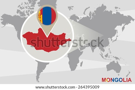 World map with magnified Mongolia. Mongolia flag and map.  - stock vector