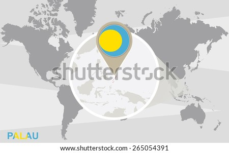 World map with magnified Palau. Palau flag and map. - stock vector