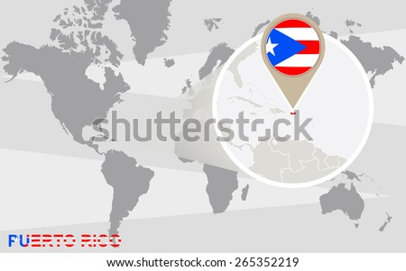 World map with magnified Puerto Rico. Puerto Rico flag and map. - stock vector