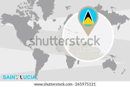 World map with magnified Saint Lucia. Saint Lucia flag and map. - stock vector