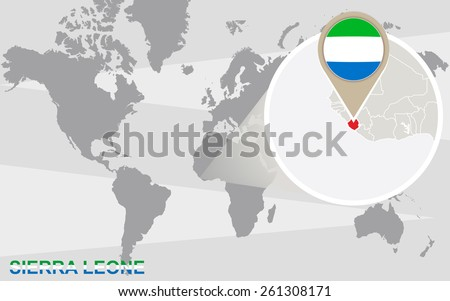 World map with magnified Sierra Leone. Sierra Leone flag and map. - stock vector