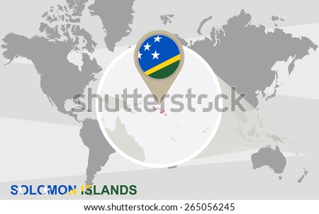 World map with magnified Solomon Islands. Solomon Islands flag and map. - stock vector