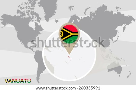 World map with magnified Vanuatu. Vanuatu flag and map.